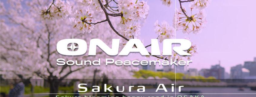 ONAIRsp サウンドポートレート第9弾 Sakura Air